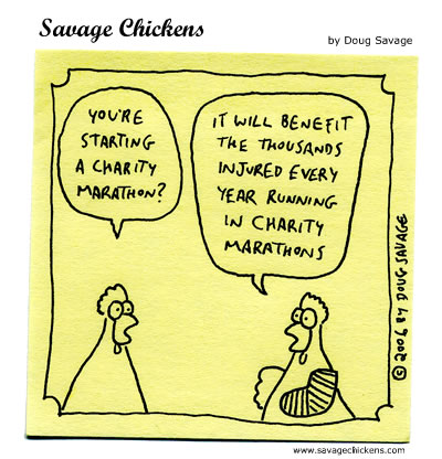 Savage Chickens - Charity Marathon