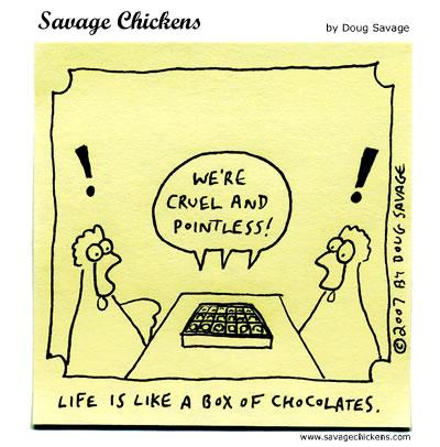 Savage Chickens - Chocolates