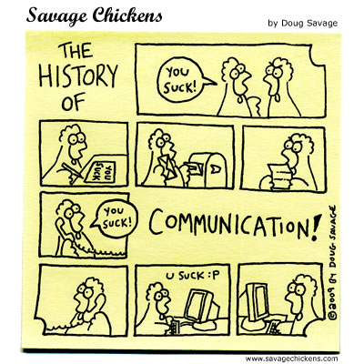 Savage Chickens - The History of Communication