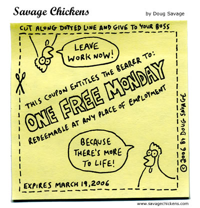 Savage Chickens - Free Monday