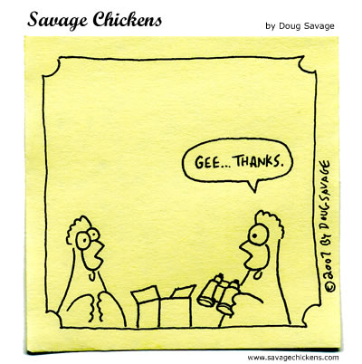 Savage Chickens - The Gift