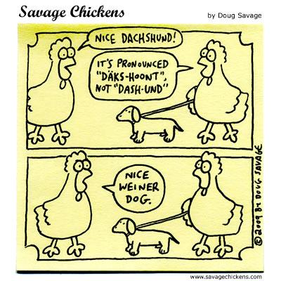 Savage Chickens - Dachshund