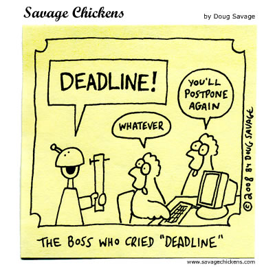 Savage Chickens - Deadline