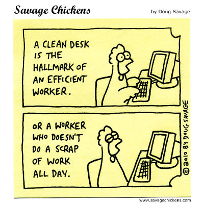 Savage Chickens - A Clean Desk