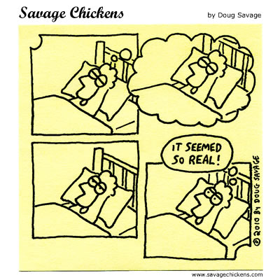 Savage Chickens - The Dream