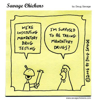 Savage Chickens - Mandatory