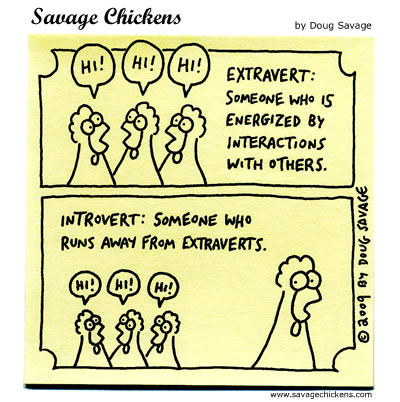 Savage Chickens - Extravert / Introvert