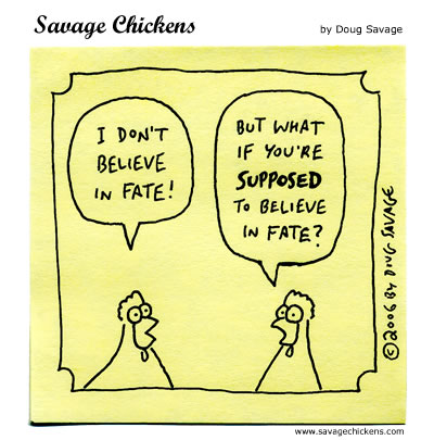 Savage Chickens - Fate