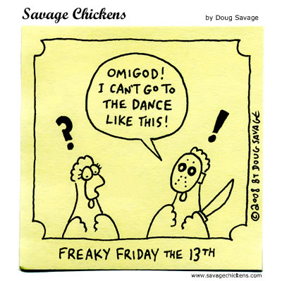 Savage Chickens - Friday the 13th: Part V