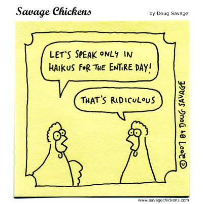 Savage Chickens - Haiku Fun