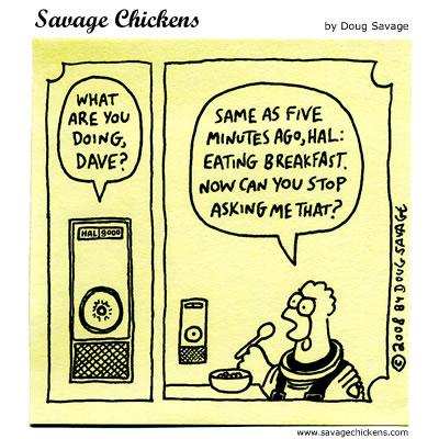 Savage Chickens - HAL 9000