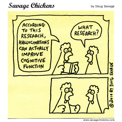 Savage Chickens - Hallucinations