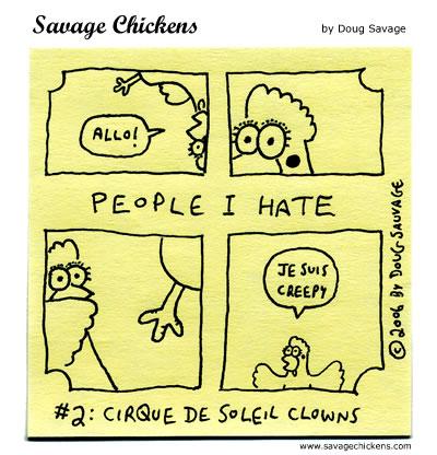 Savage Chickens - People I Hate 2