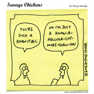 Savage Chickens - Know-It-All
