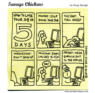 Savage Chickens - How To Lose Your Job