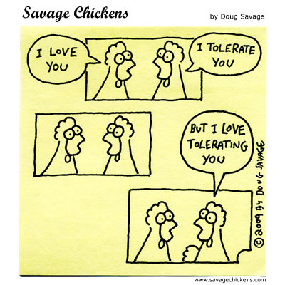 Savage Chickens - Love and Tolerance