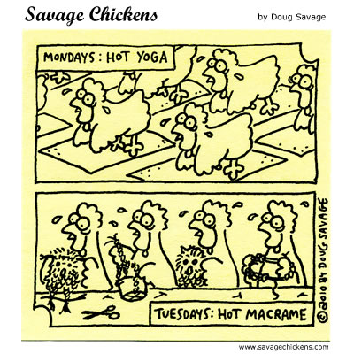 Savage Chickens - Trendy Activities