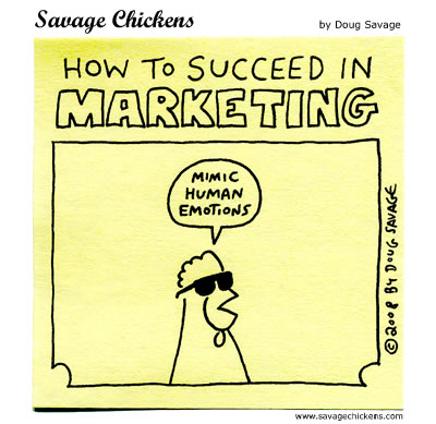 Savage Chickens - How To Succeed In Marketing