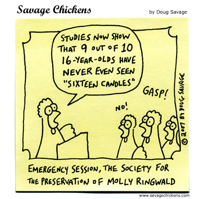 Savage Chickens - Sixteen Candles