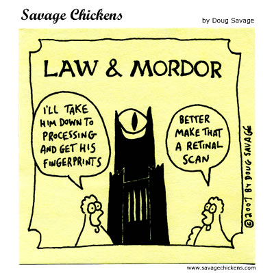 Savage Chickens - Law and Mordor