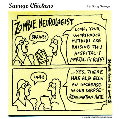 Savage Chickens - Zombie Neurologist