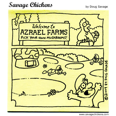 Savage Chickens - Mushroom Farm