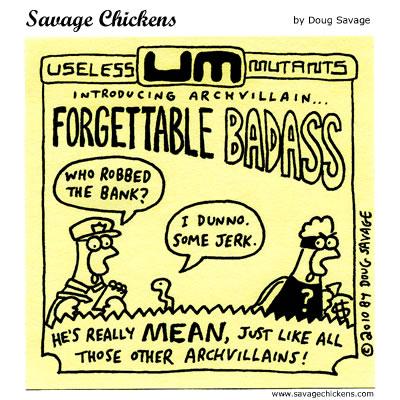 Savage Chickens - Forgettable Badass