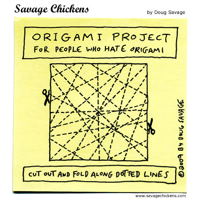 Savage Chickens - Origami Project