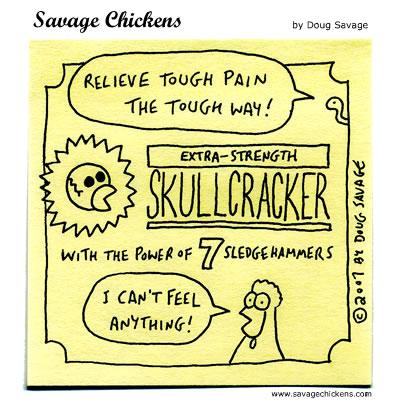 Savage Chickens - Tough Pain