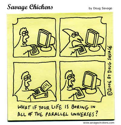 Savage Chickens - Parallel Universes