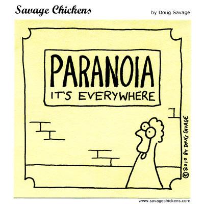 Savage Chickens - Paranoia!