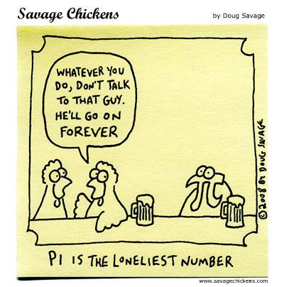 Savage Chickens - Pi