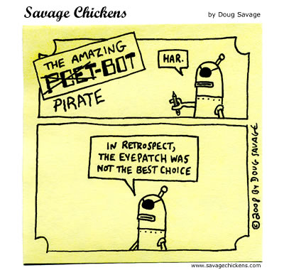 Savage Chickens - Pirate-Bot