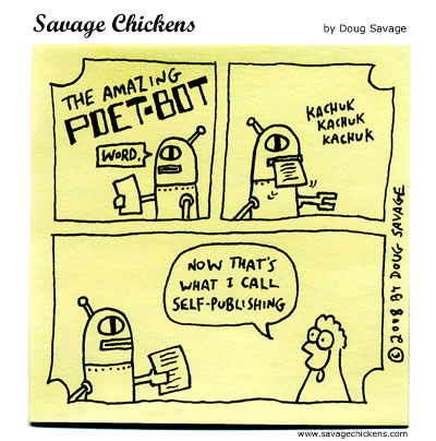 Savage Chickens - Poet-Bot 4