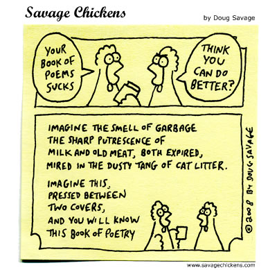Savage Chickens - Poet Critic