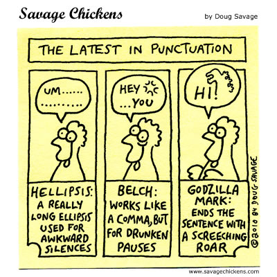 Savage Chickens - The Latest in Punctuation