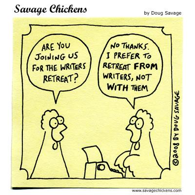 Savage Chickens - Retreat