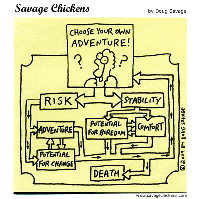 Savage Chickens - Risk or Stability