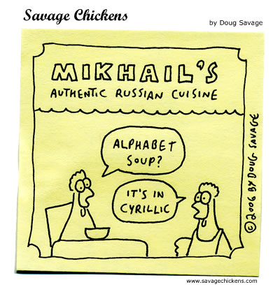 Savage Chickens - Russian Cuisine