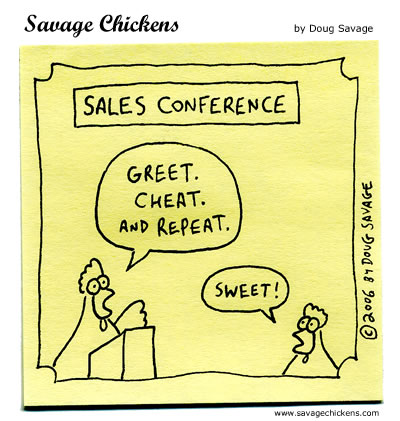 Savage Chickens - Sales Conference