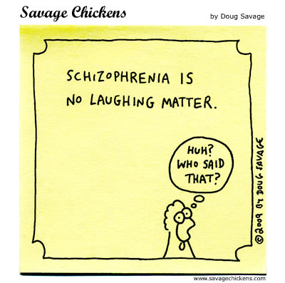 Savage Chickens - Schizophrenia