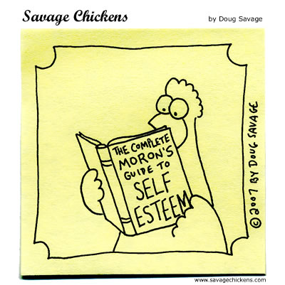 Savage Chickens - Self Esteem