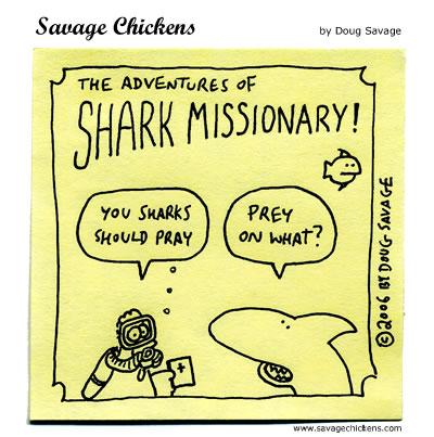 Savage Chickens - Shark Missionary