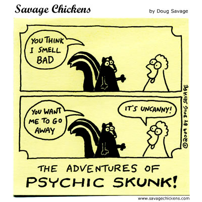 Savage Chickens - Psychic Skunk