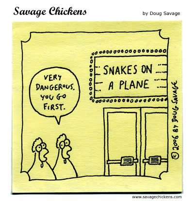 Savage Chickens - Snakes On A Plane