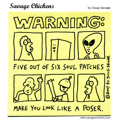 Savage Chickens - Soul Patch