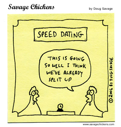 Savage Chickens - Speed Dating