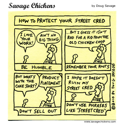 Savage Chickens - Street Cred