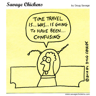 Savage Chickens - Time Travel