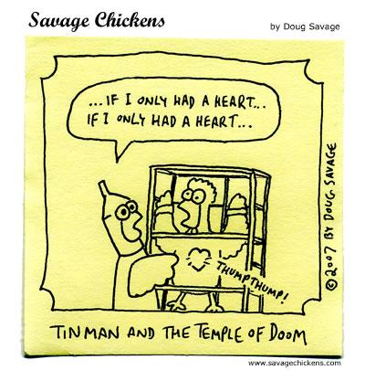 Savage Chickens - Tin Man